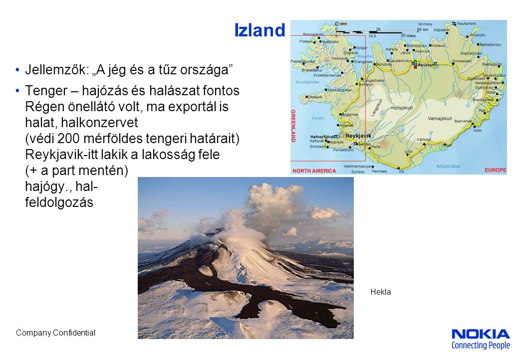 """Izland Jellemzők: """"A jég és a tűz országa"""