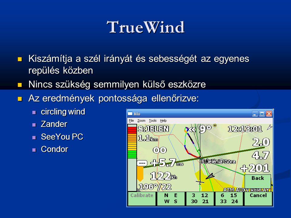 TrueWind Kiszámítja a szél irányát és sebességét az egyenes repülés közben. Nincs szükség semmilyen külső eszközre.