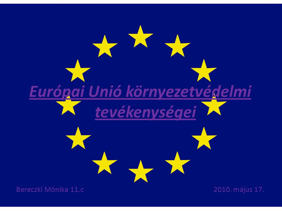 Európai Unió környezetvédelmi tevékenységei