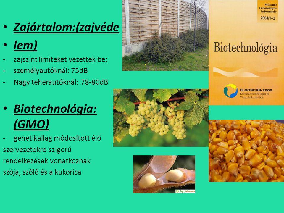 Biotechnológia: (GMO)