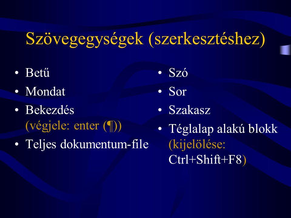 Szövegegységek (szerkesztéshez)