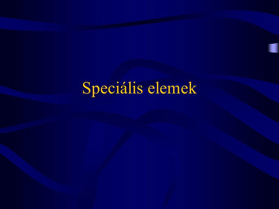 Speciális elemek