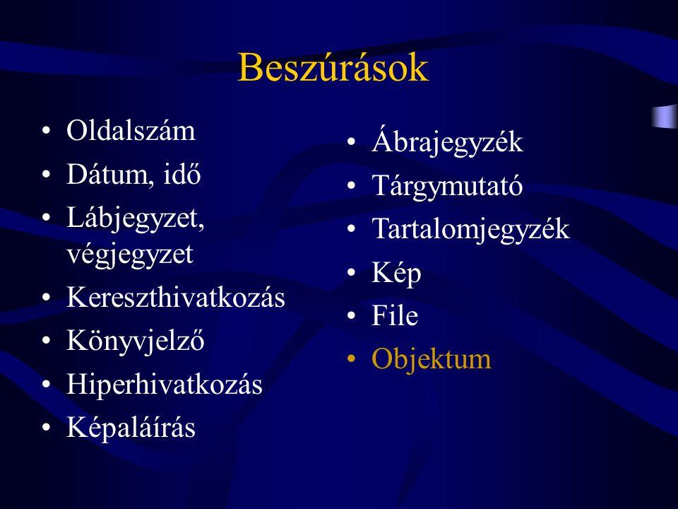 Beszúrások Oldalszám Ábrajegyzék Dátum, idő Tárgymutató