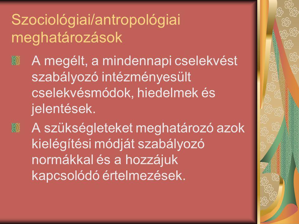 Szociológiai/antropológiai meghatározások