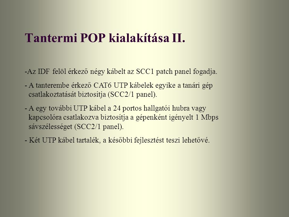 Tantermi POP kialakítása II.