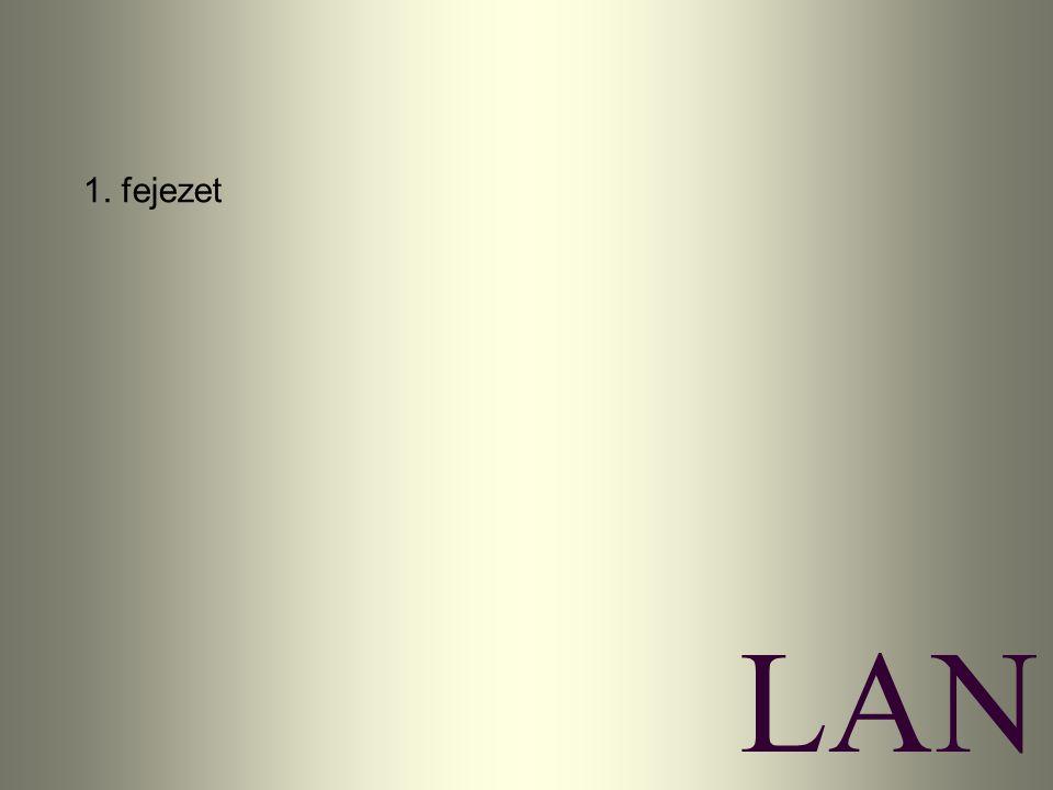 1. fejezet LAN