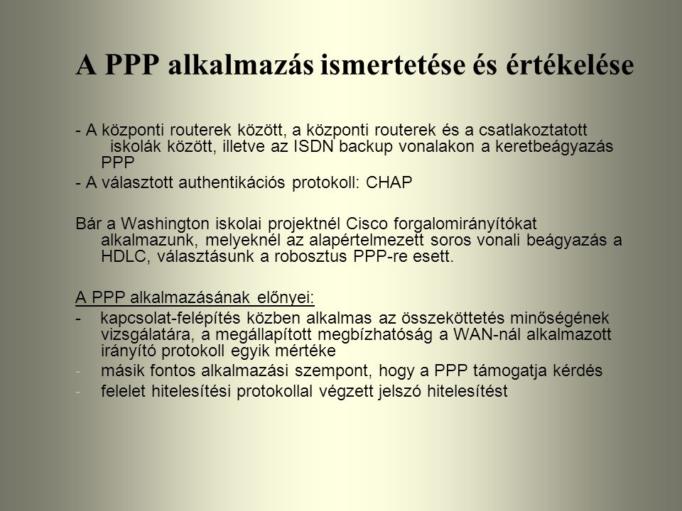 A PPP alkalmazás ismertetése és értékelése