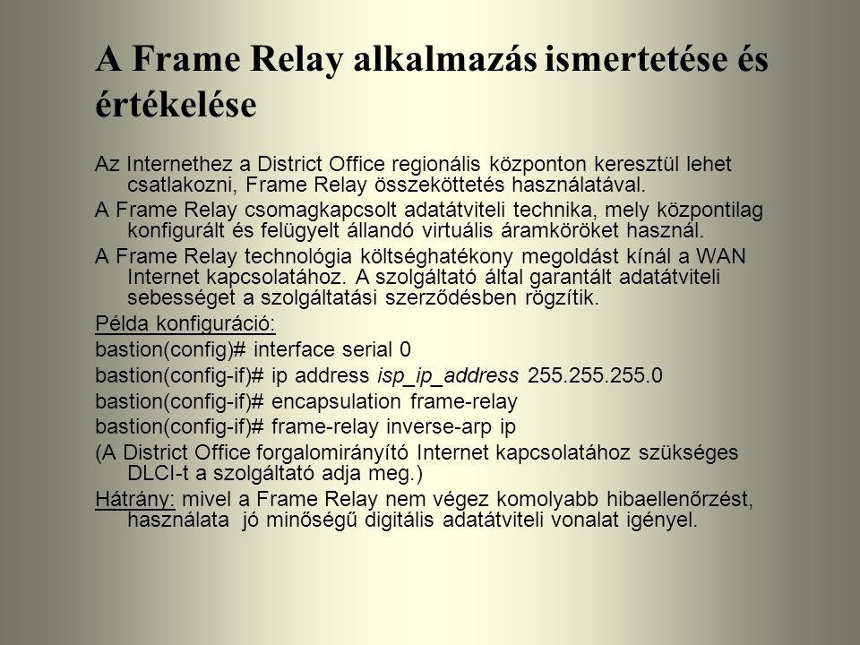 A Frame Relay alkalmazás ismertetése és értékelése