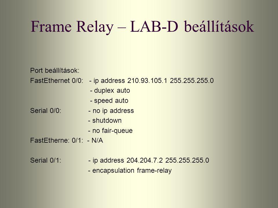 Frame Relay – LAB-D beállítások