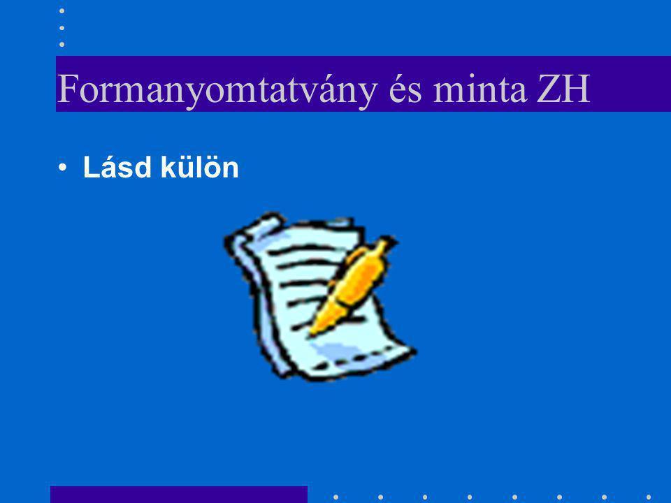 Formanyomtatvány és minta ZH