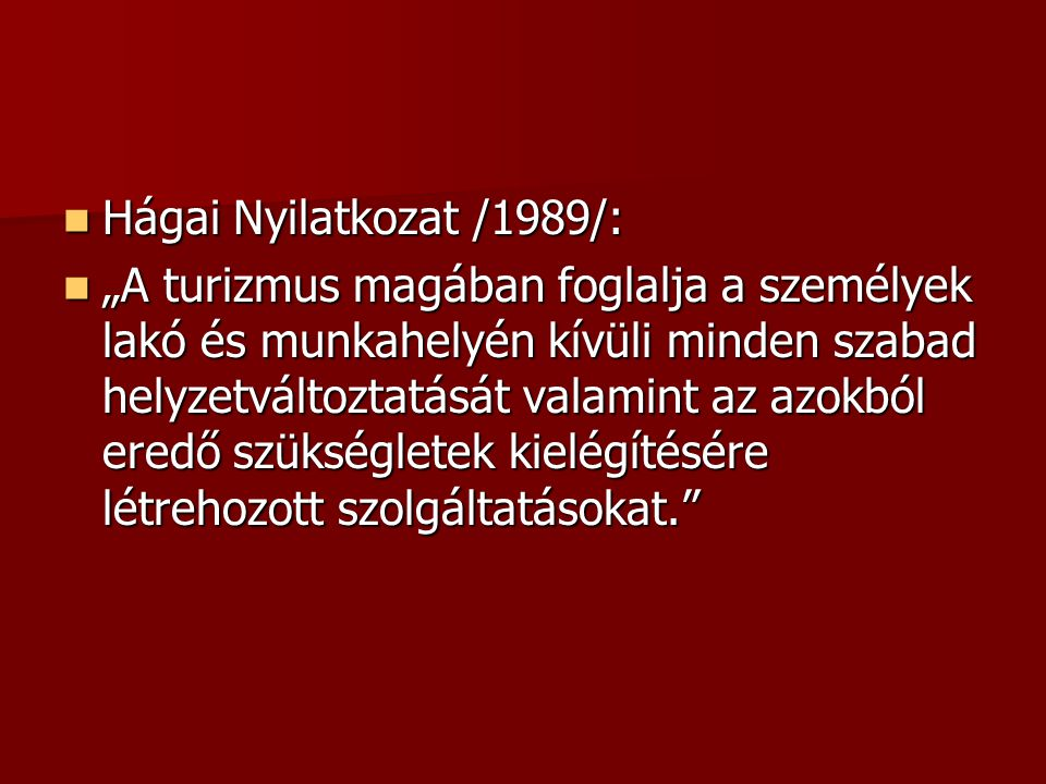 Hágai Nyilatkozat /1989/: