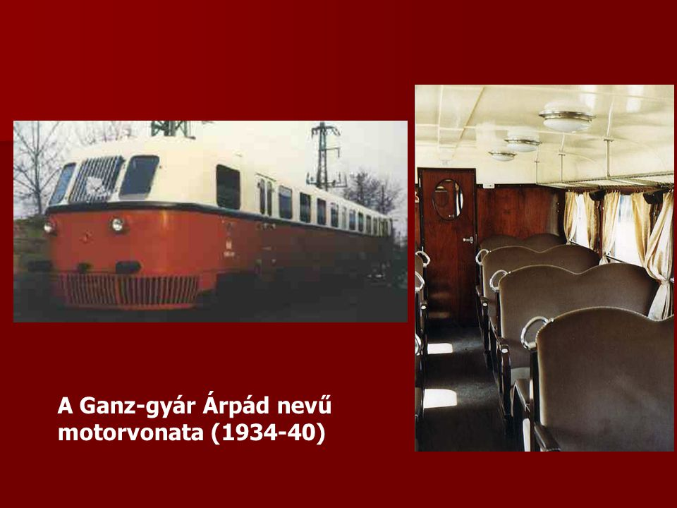 A Ganz-gyár Árpád nevű motorvonata (1934-40)