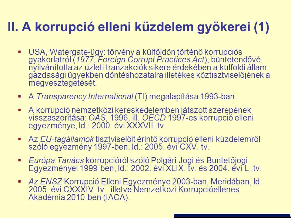 II. A korrupció elleni küzdelem gyökerei (1)