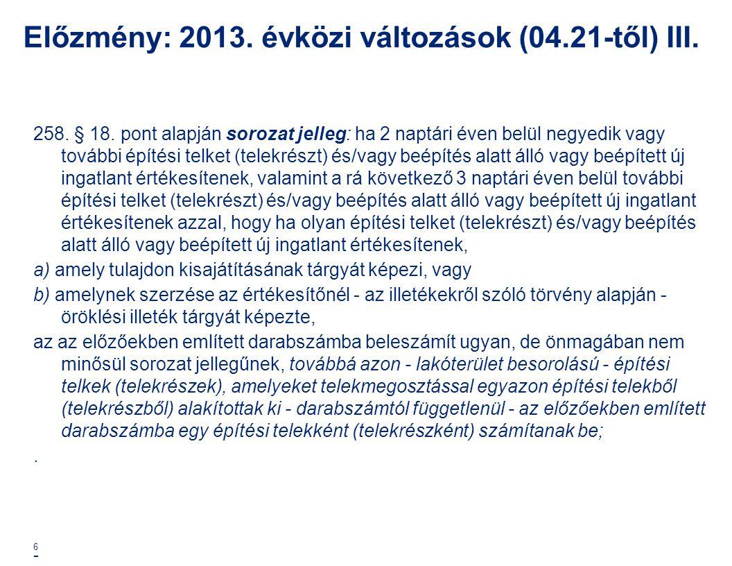 Előzmény: 2013. évközi változások (04.21-től) III.