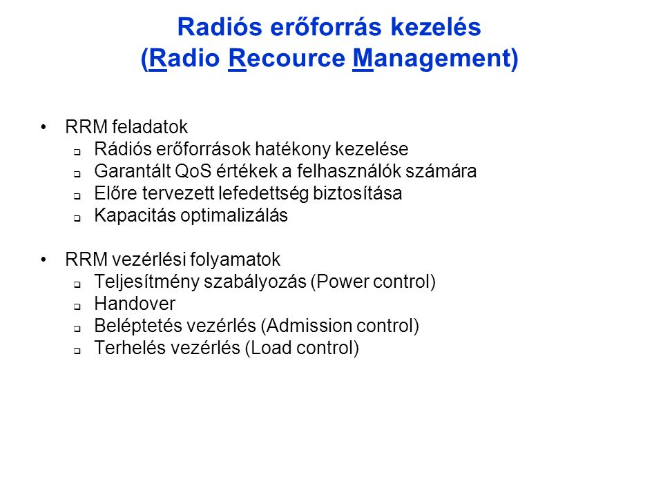 Radiós erőforrás kezelés (Radio Recource Management)