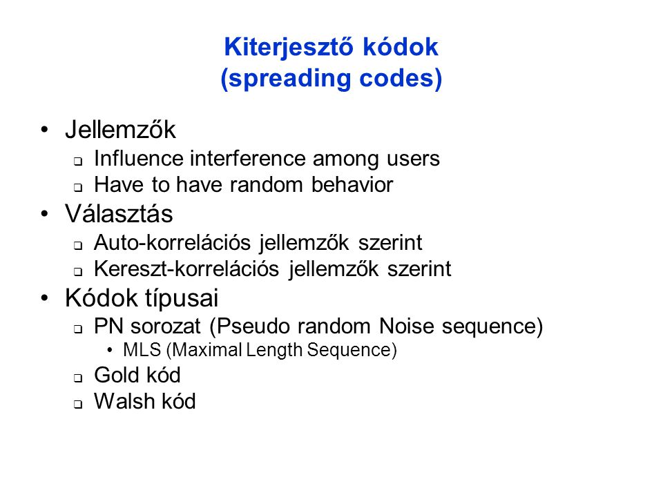 Kiterjesztő kódok (spreading codes)