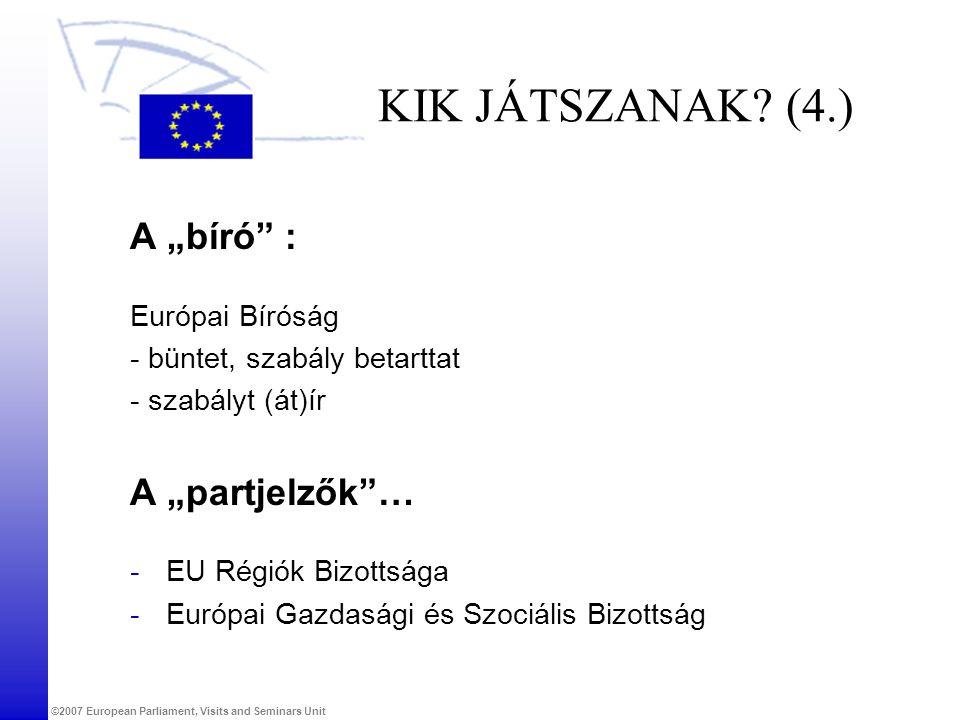"""KIK JÁTSZANAK (4.) A """"bíró : A """"partjelzők … Európai Bíróság"""