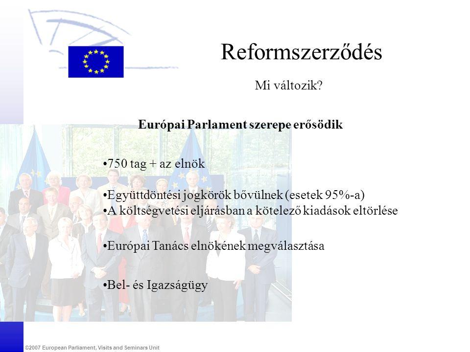 Európai Parlament szerepe erősödik