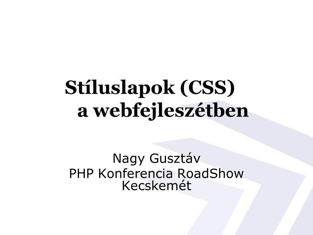 Stíluslapok (CSS) a webfejleszétben