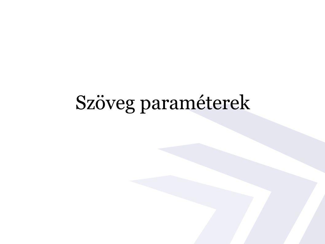 Szöveg paraméterek