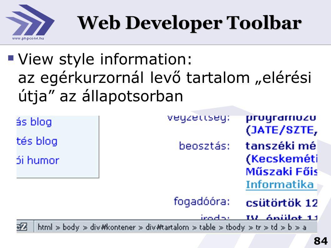 """Web Developer Toolbar View style information: az egérkurzornál levő tartalom """"elérési útja az állapotsorban."""