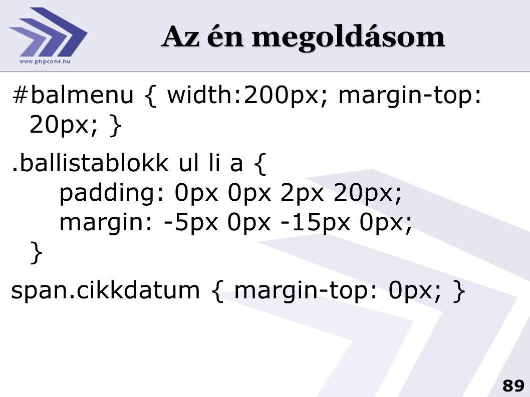 Az én megoldásom #balmenu { width:200px; margin-top: 20px; }