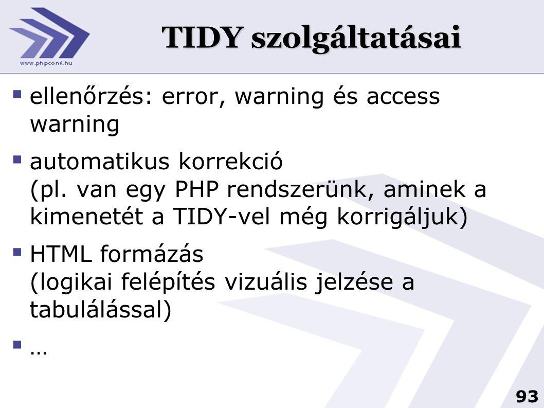 TIDY szolgáltatásai ellenőrzés: error, warning és access warning