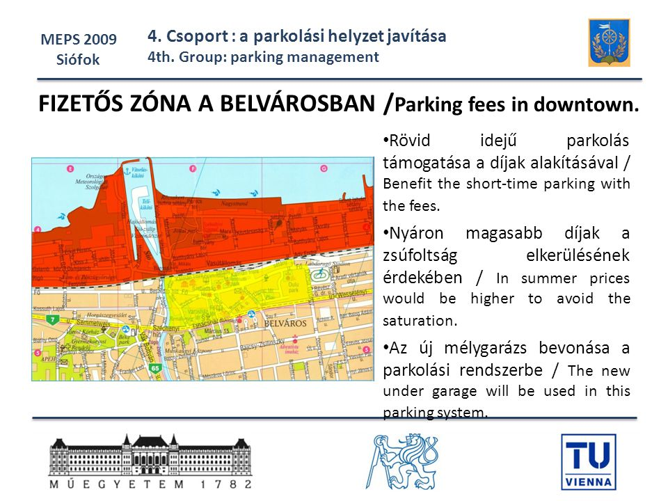 FIZETŐS ZÓNA A BELVÁROSBAN /Parking fees in downtown.