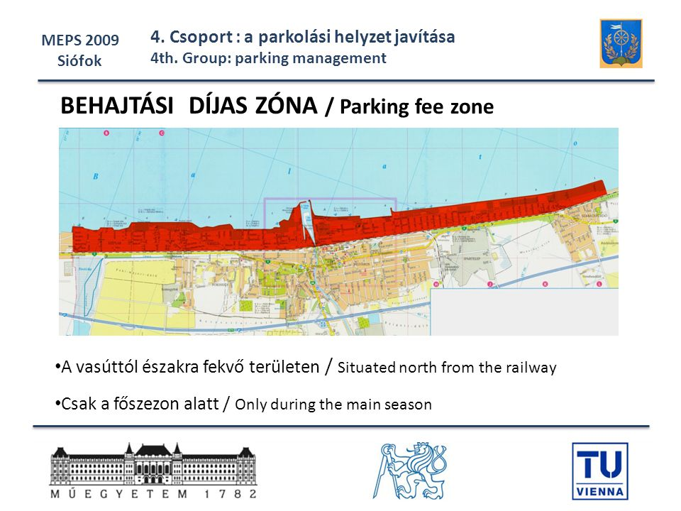 BEHAJTÁSI DÍJAS ZÓNA / Parking fee zone