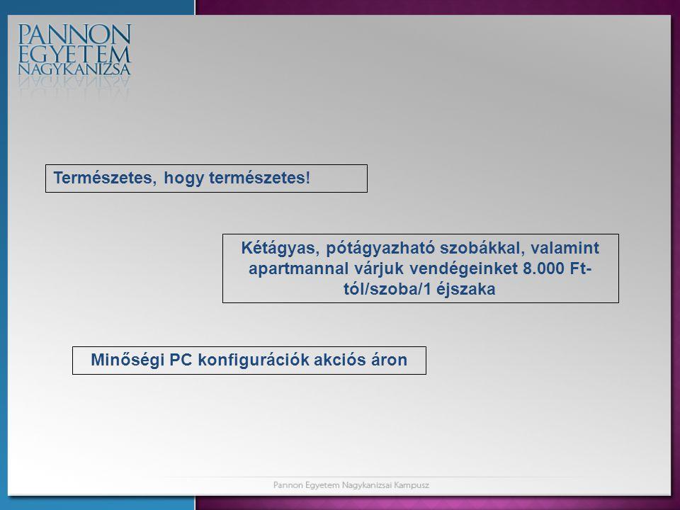 Minőségi PC konfigurációk akciós áron