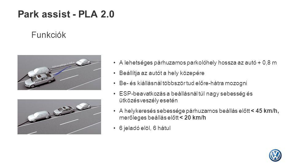 Park assist - PLA 2.0 Funkciók