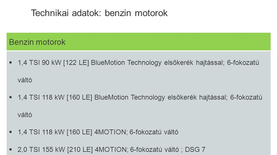 Technikai adatok: benzin motorok