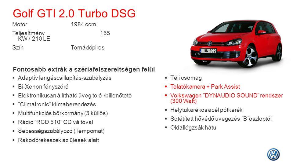 Golf GTI 2.0 Turbo DSG Fontosabb extrák a szériafelszereltségen felül