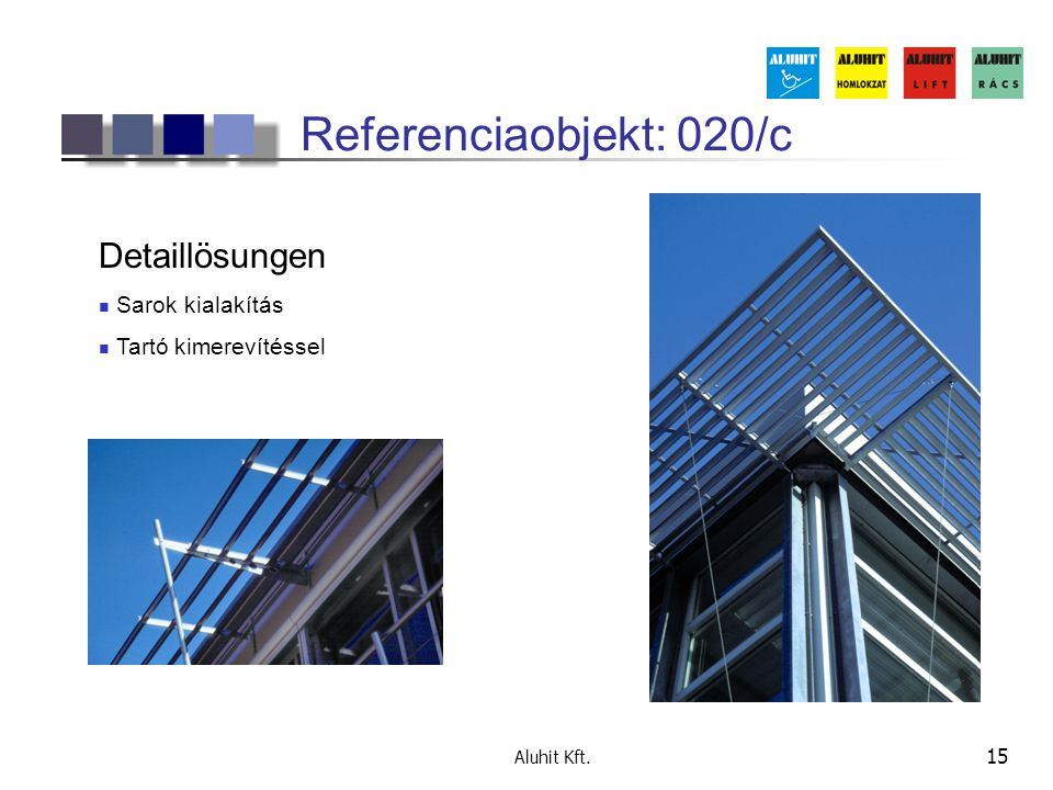 Referenciaobjekt: 020/c Detaillösungen Sarok kialakítás