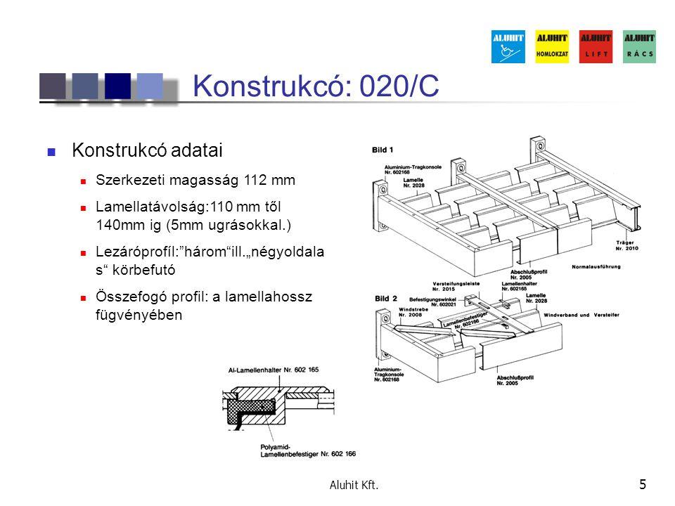 Konstrukcó: 020/C Konstrukcó adatai Szerkezeti magasság 112 mm