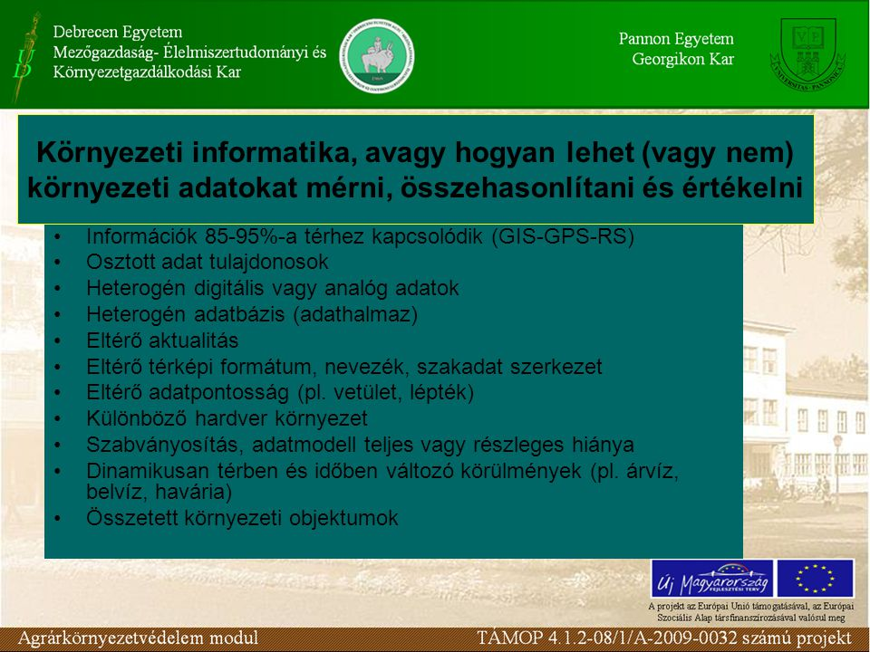 Környezeti informatika, avagy hogyan lehet (vagy nem) környezeti adatokat mérni, összehasonlítani és értékelni
