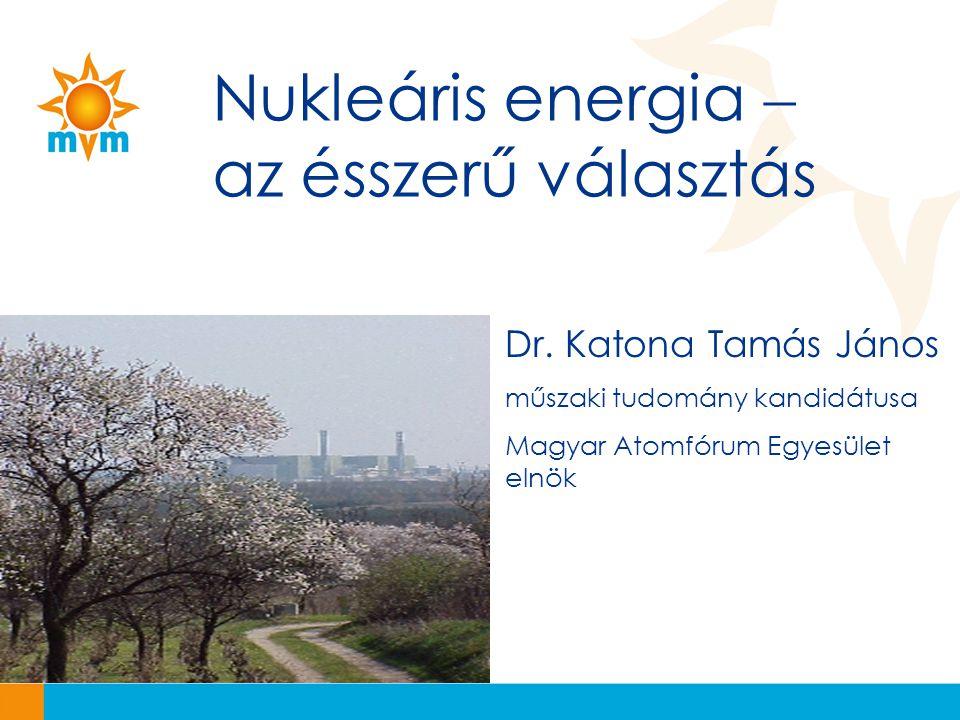 Nukleáris energia  az ésszerű választás