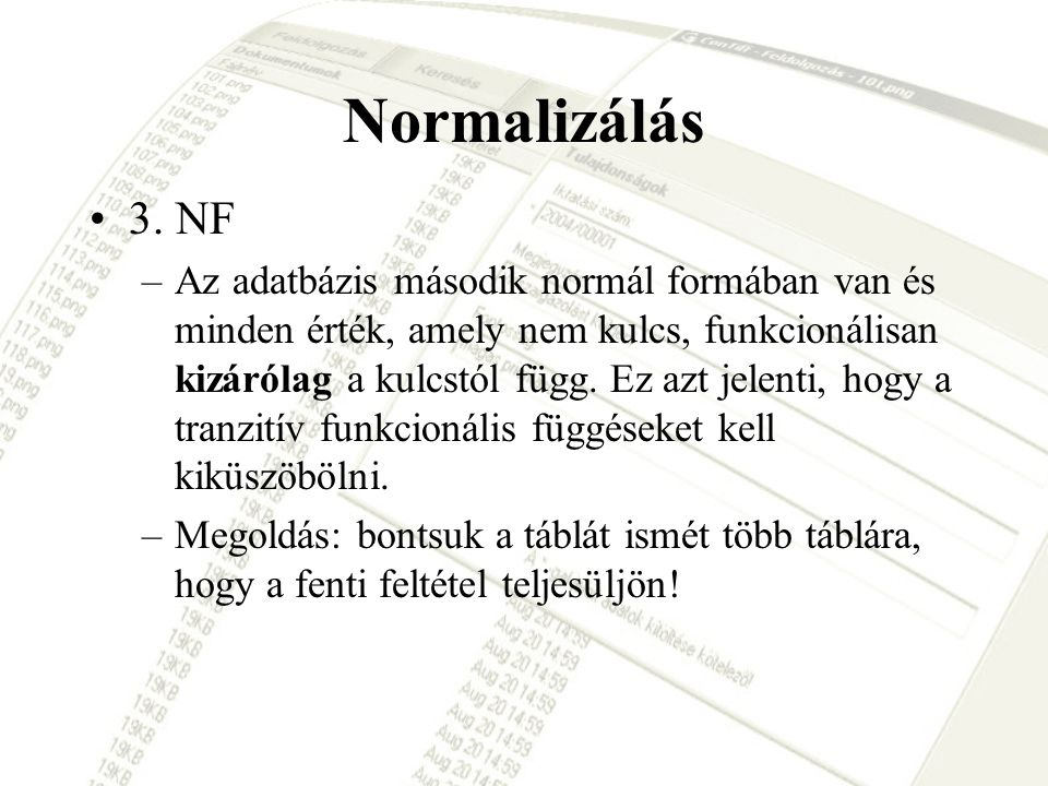 Normalizálás 3. NF.