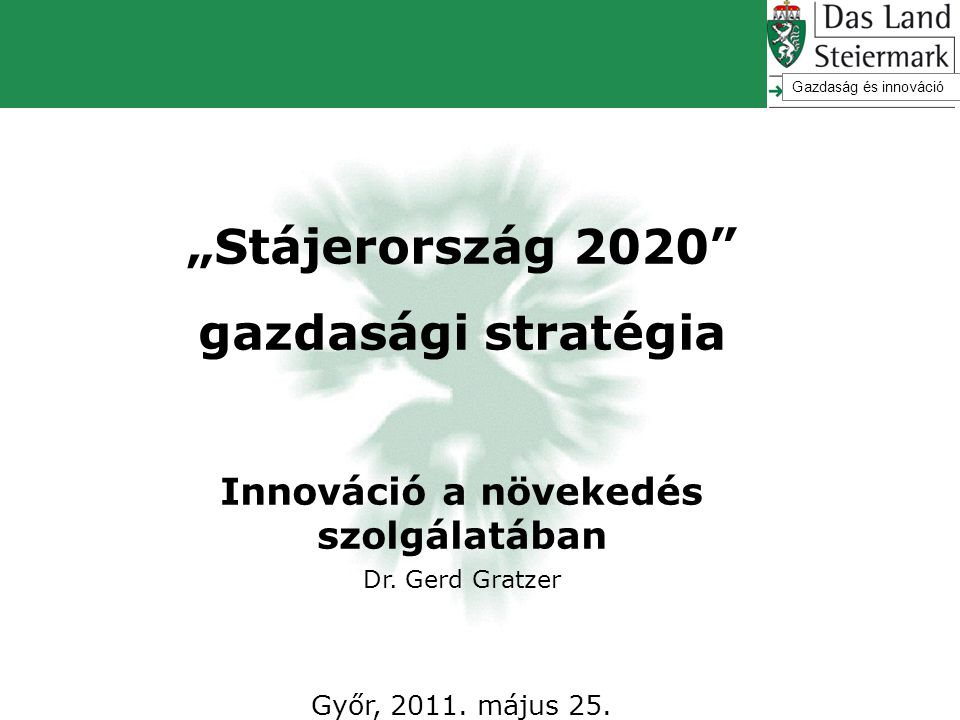 """""""Stájerország 2020 gazdasági stratégia"""