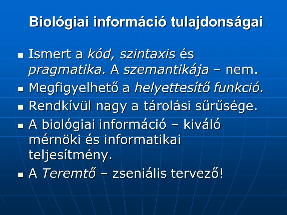 Biológiai információ tulajdonságai