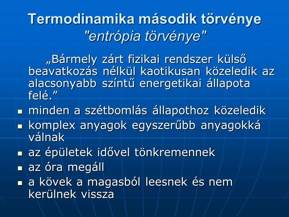 Termodinamika második törvénye entrópia törvénye