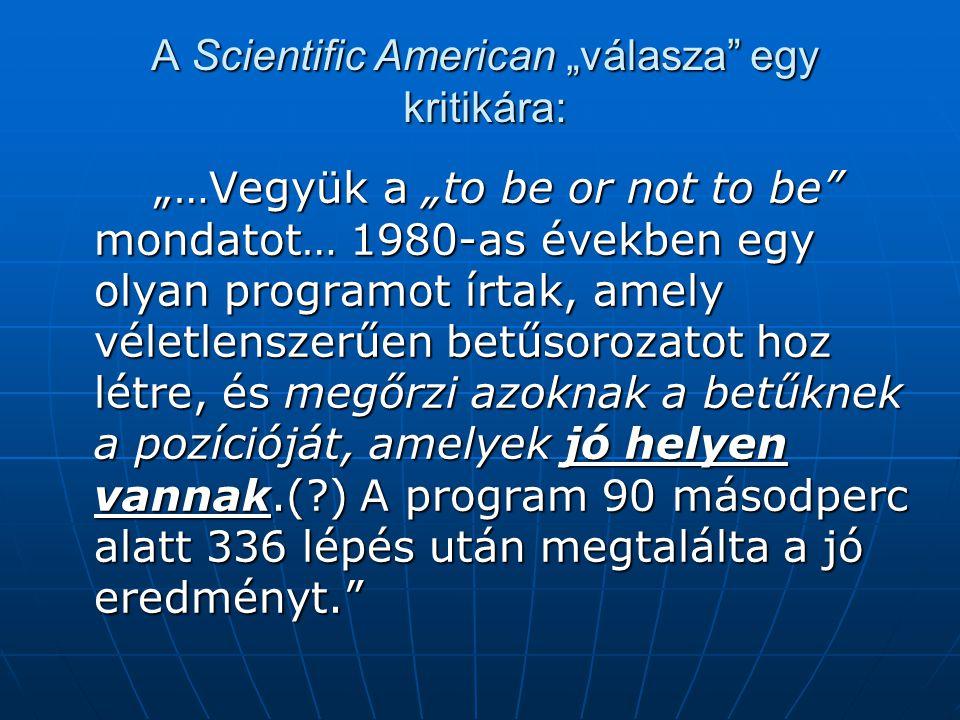 """A Scientific American """"válasza egy kritikára:"""