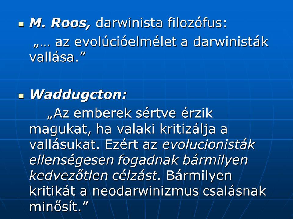 M. Roos, darwinista filozófus: