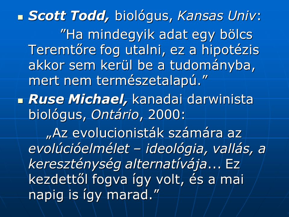 Scott Todd, biológus, Kansas Univ: