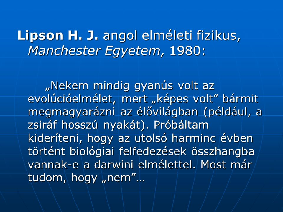 Lipson H. J. angol elméleti fizikus, Manchester Egyetem, 1980: