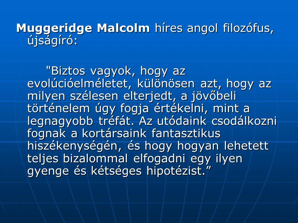 Muggeridge Malcolm híres angol filozófus, újságíró: