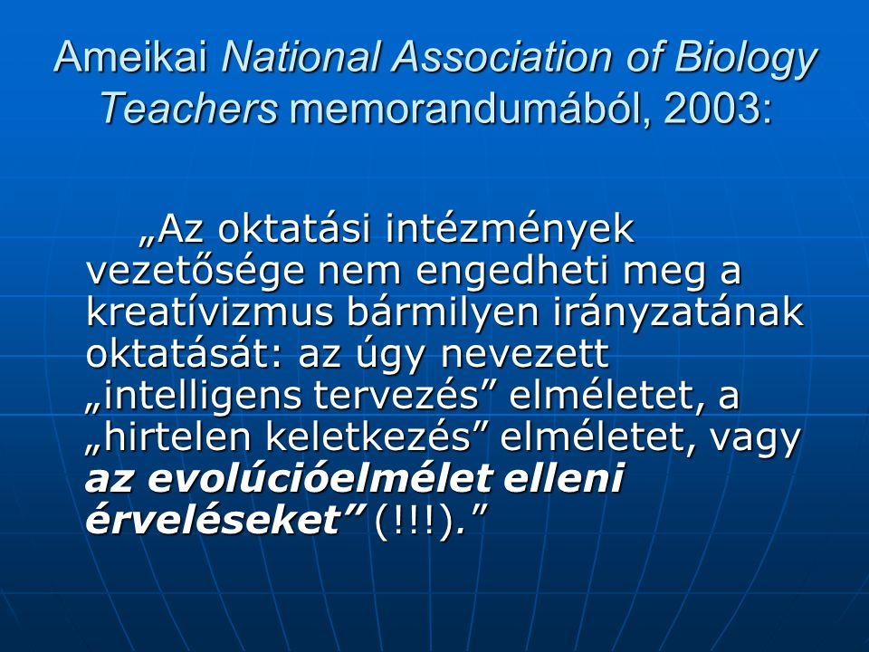 Ameikai National Association of Biology Teachers memorandumából, 2003: