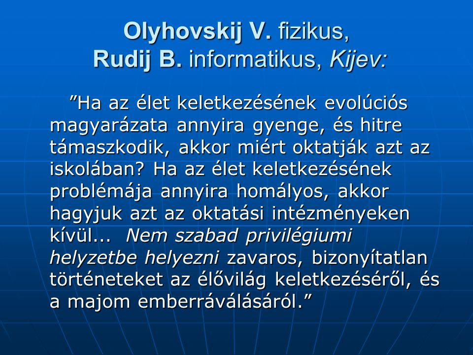 Olyhovskij V. fizikus, Rudij B. informatikus, Kijev: