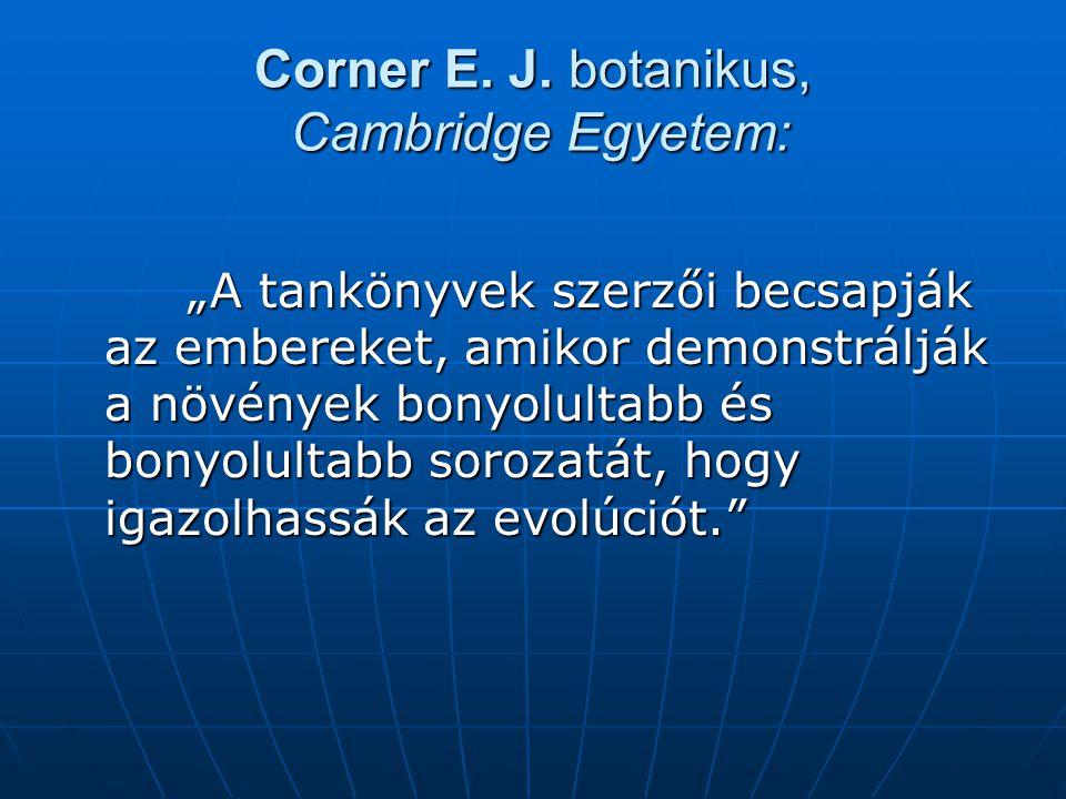 Corner E. J. botanikus, Cambridge Egyetem: