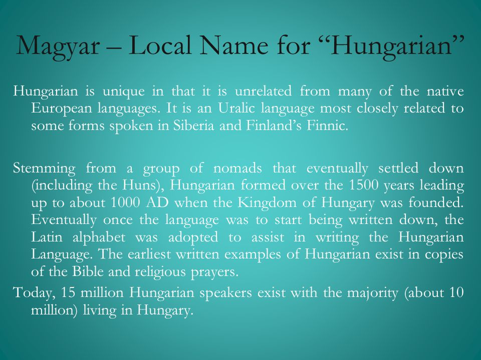 Magyar – Local Name for Hungarian